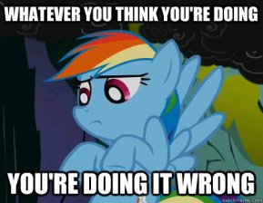 rainbowdash-doin-it-wrong