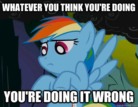 rainbowdash-doin-it-wrong